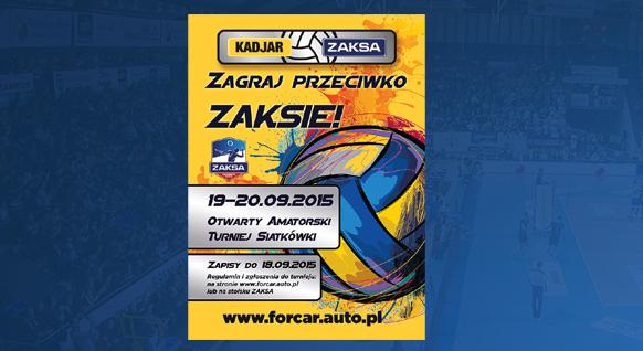 Turniej KADJAR & ZAKSA !