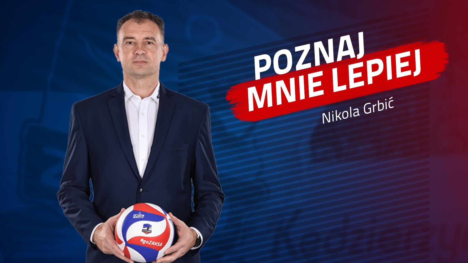 Poznaj mnie lepiej: Nikola Grbić