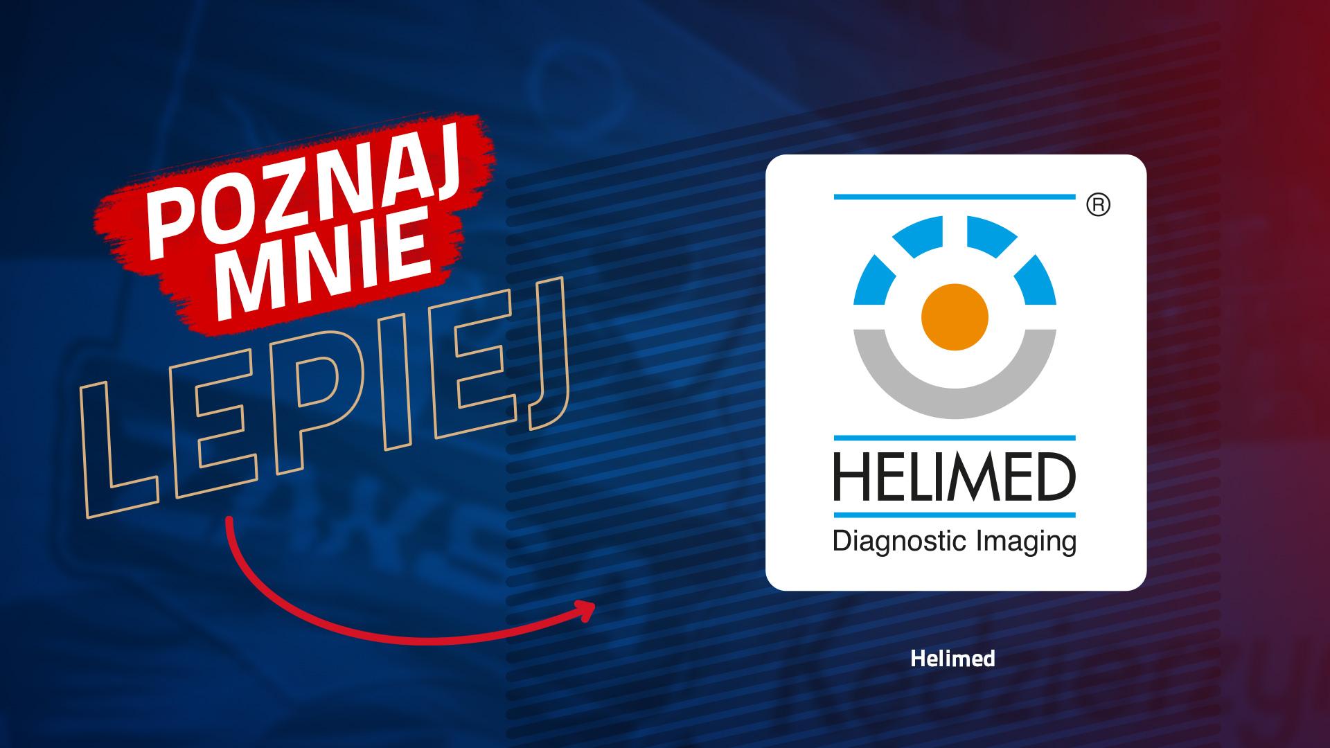 Poznaj mnie lepiej: HELIMED Diagnostic Imaging