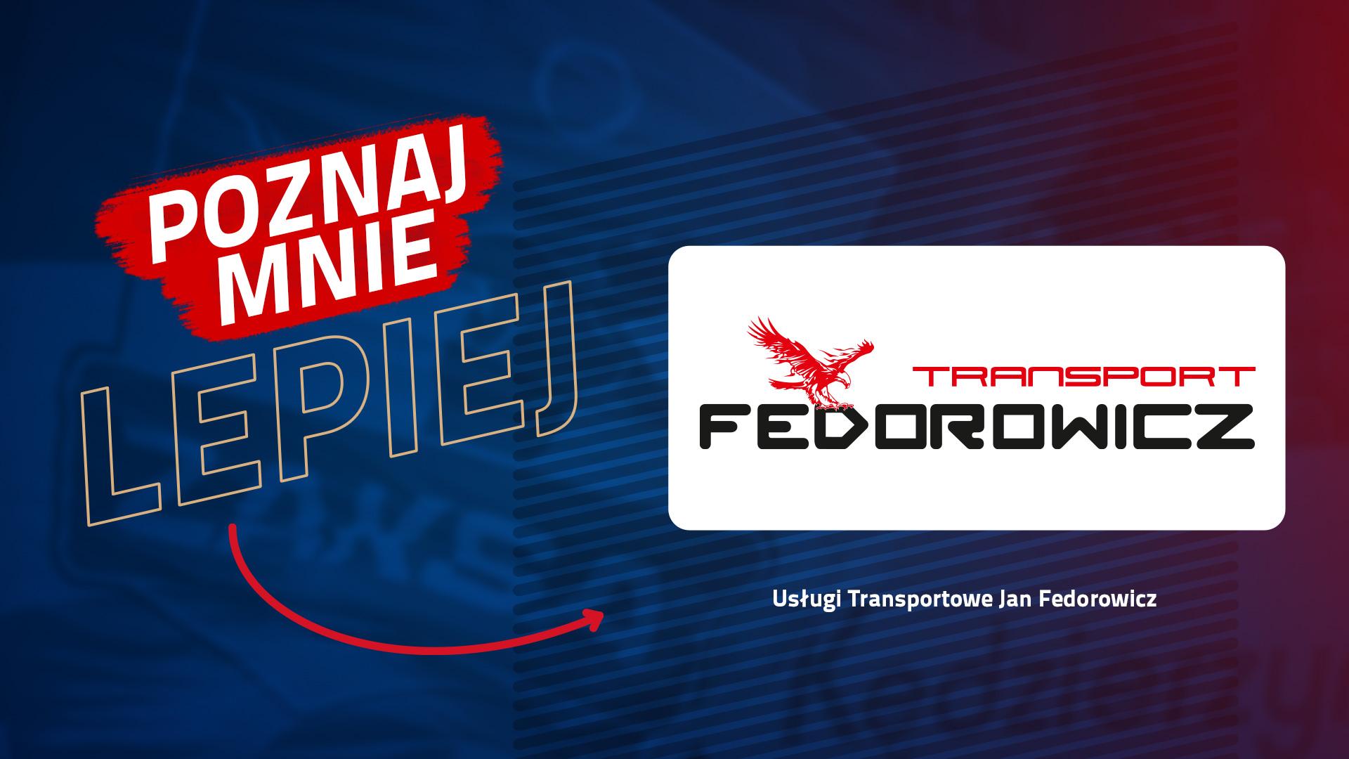 Poznaj mnie lepiej: Transport Fedorowicz