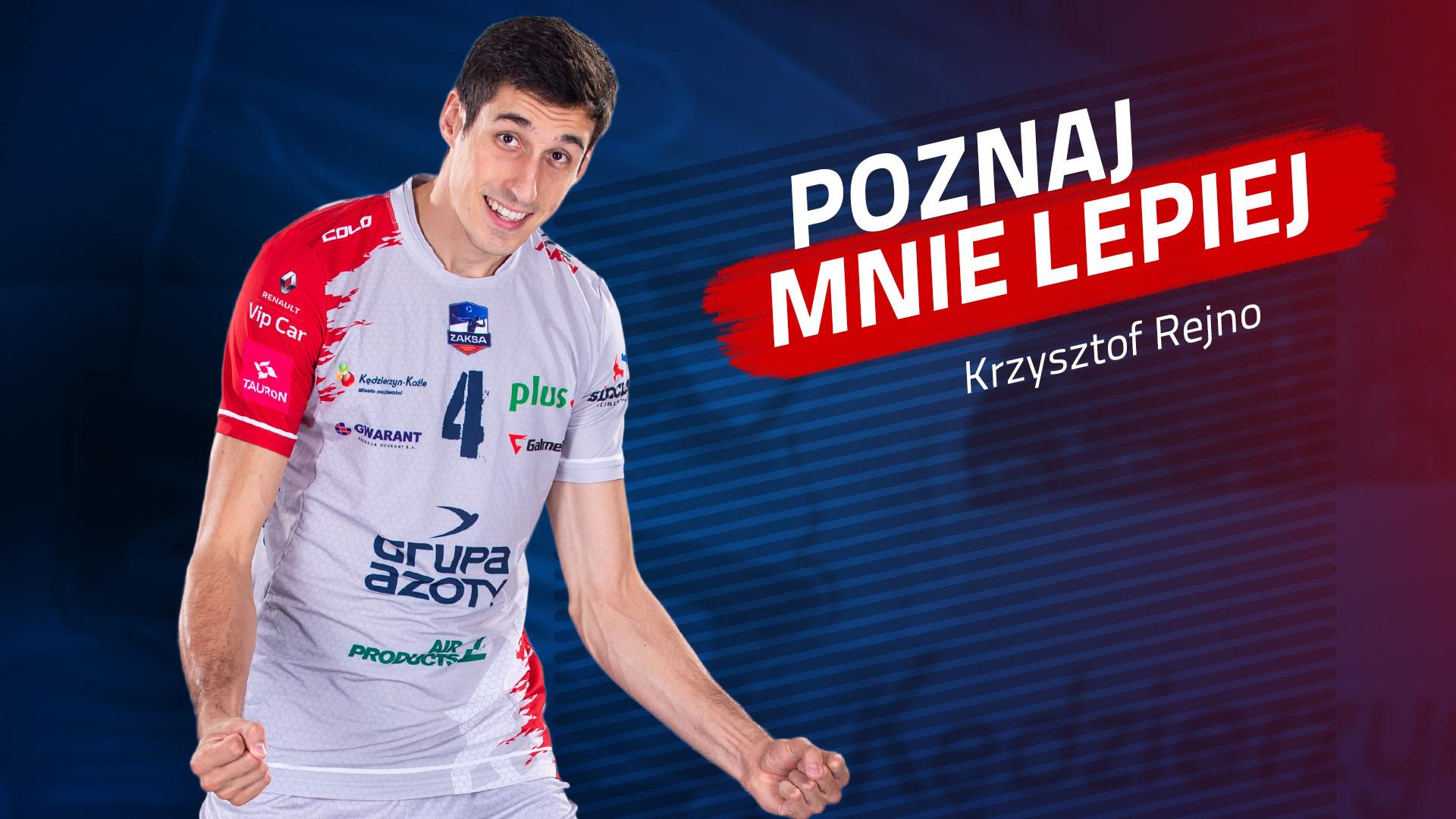 Poznaj mnie lepiej: Krzysztof Rejno