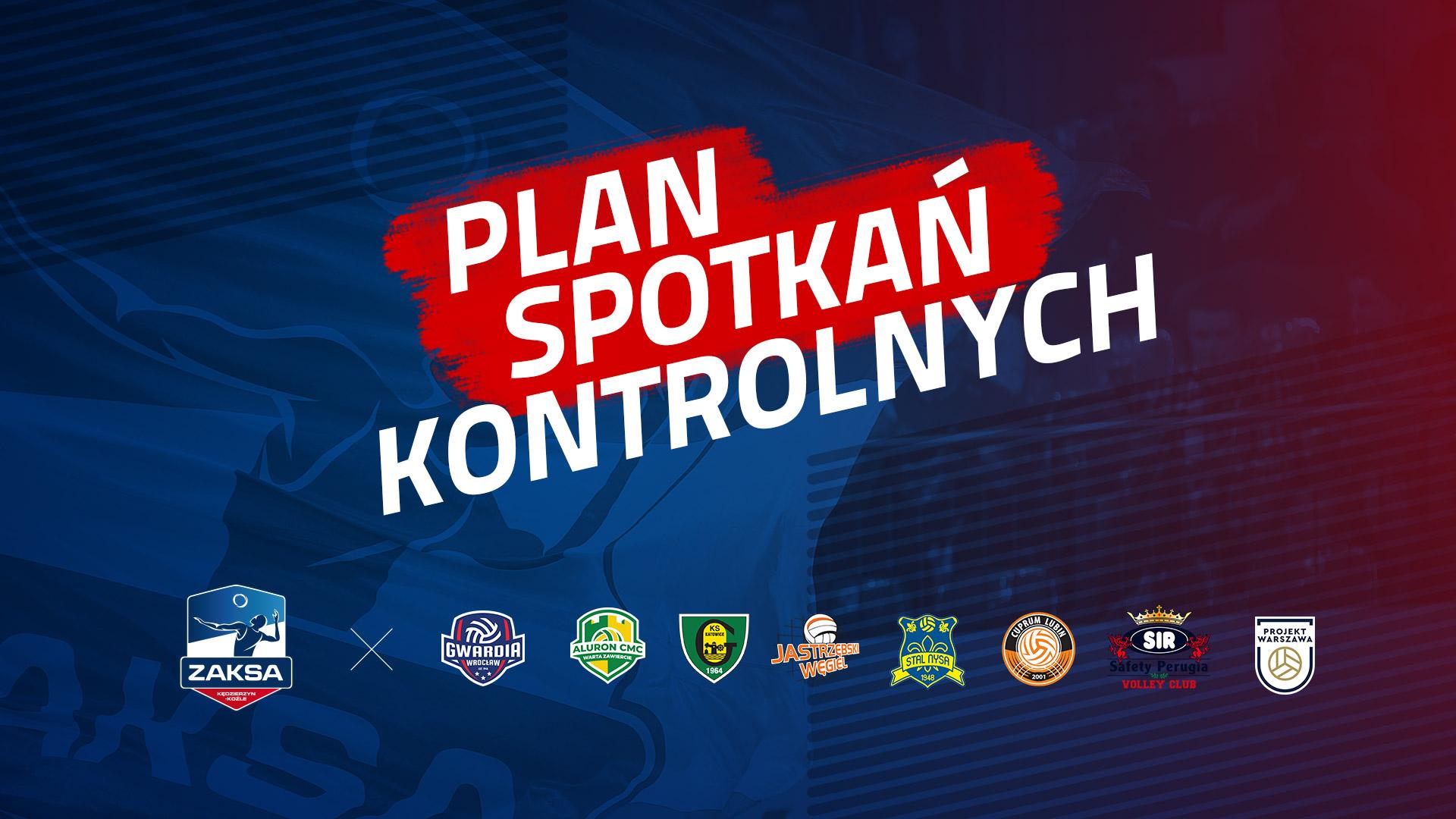 Przygotowania do sezonu  Grupy Azoty ZAKSA Kędzierzyn-Koźle – plan spotkań kontrolnych