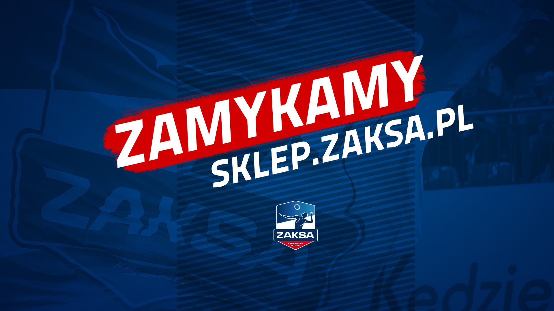 Komunikat ZAKSA S.A – reorganizacja Sklepu Kibica